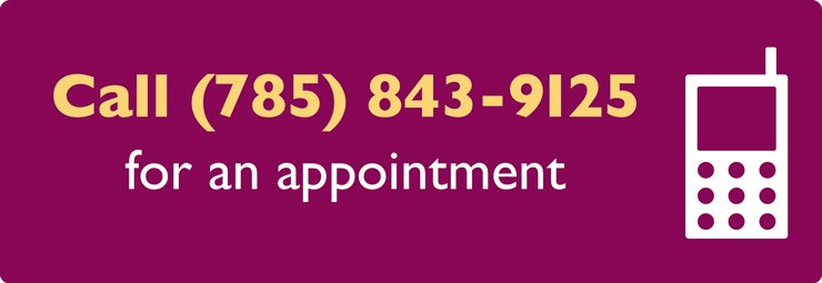 Call button: Call 785-843-9125 for an appointment (click to call)