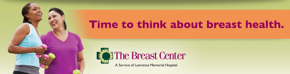 Take time to think about your breast health with The Breast Center at Lawrence Memorial Hospital
