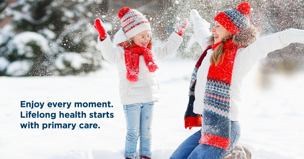 "Image of a healthy family (mother and daughter) playing in the snow with headline message: ""Enjoy every moment. Lifelong health starts with primary care."""