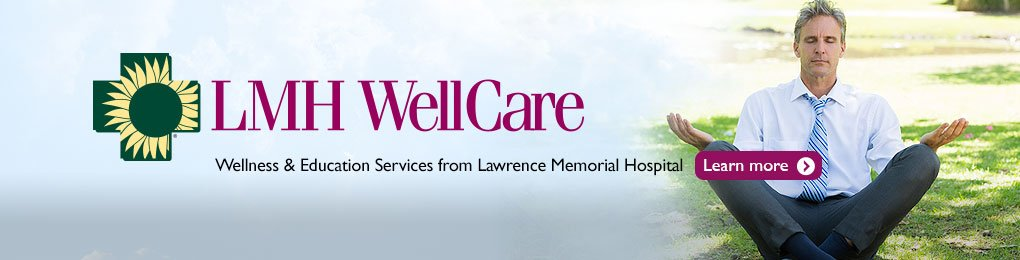 LMH WellCare. Wellness & Education Services from Lawrence Memorial Hospital.